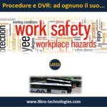 Procedure e DVR: ad ognuno il suo…