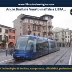 Anche Busitalia Veneto si rivolge a LIBRA…