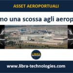 Asset aeroportuali – diamo una scossa agli aeroporti…