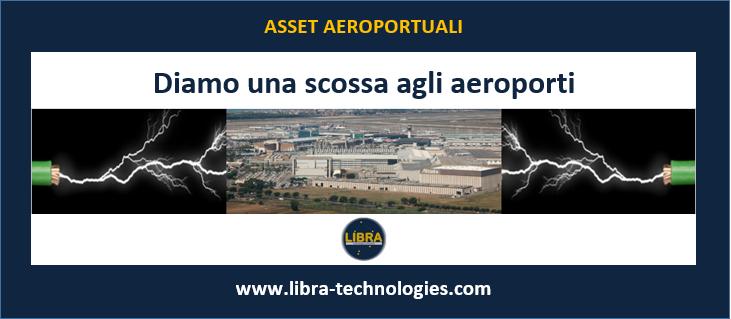 LIBRA - Scossa aeroporti