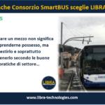 Anche Consorzio SmartBUS sceglie LIBRA…