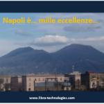 Napoli è… mille eccellenze…