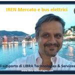 IREN Mercato e bus elettrici: il supporto di LIBRA Technologies & Services
